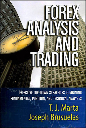 Forex Analysis and Trading: Effective Top-Down Strategies Combining Fundamental, Position, and Technical Analyses (0470885483) cover image
