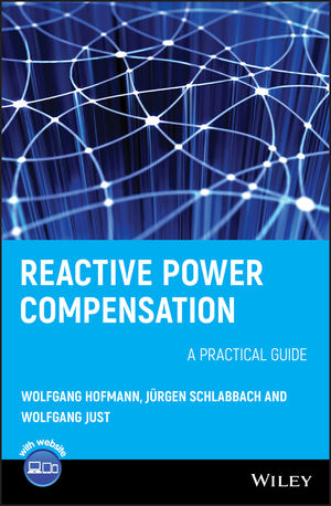 Reactive Power Compensation: A Practical Guide (0470977183) cover image