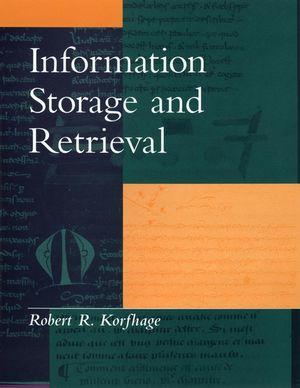 Information Storage and Retrieval