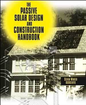 The Passive Solar Design and Construction Handbook (0471183083) cover image