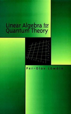 Linear Algebra for Quantum Theory