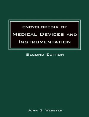 Encyclopedia of Medical Devices and Instrumentation, 2nd Edition