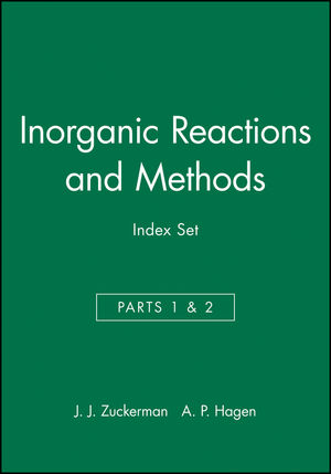 Inorganic Reactions and Methods, Cumulative Index: Volumes 1 - 19, Parts1 & 2 Author / Subject and Compound Indexes
