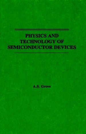Physics and Technology of Semiconductor Devices