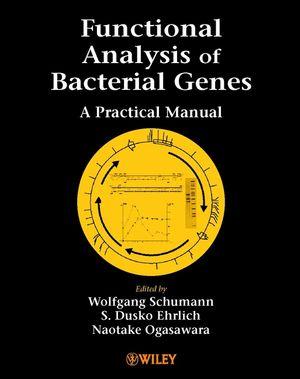 Functional Analysis of Bacterial Genes: A Practical Manual