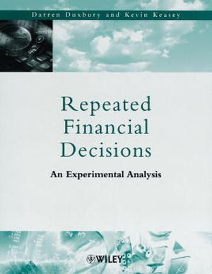 Repeated Financial Decisions: An Experimental Analysis