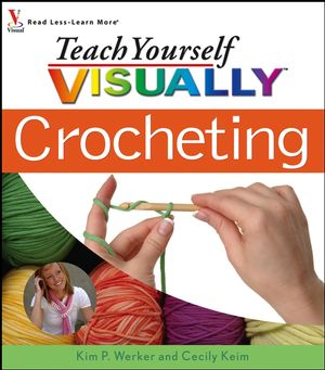 Teach Yourself VISUALLY Crocheting (0471791083) cover image