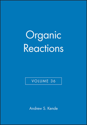 Organic Reactions, Volume 36 (0471857483) cover image