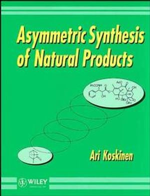 Asymmetric Synthesis of Natural Products (0471938483) cover image
