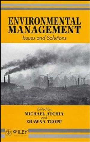 Environmental Management: Issues and Solutions