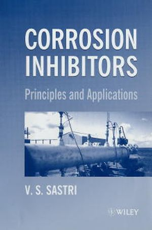 Green Corrosion Inhibitors: Theory and Practice (0471976083) cover image