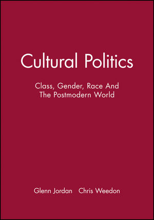 Cultural Politics: Class, Gender, Race And The Postmodern World (0631162283) cover image