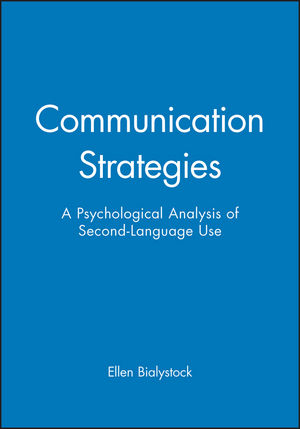 Communication Strategies: A Psychological Analysis of Second-Language Use