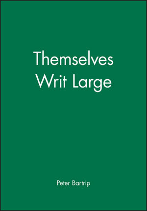 Themselves Writ Large