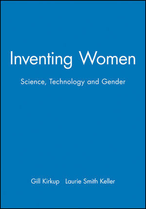 Inventing Women: Science, Technology and Gender (0745609783) cover image