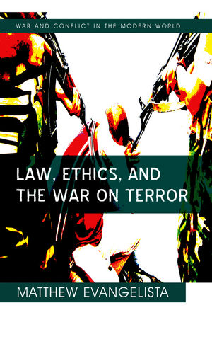 Law, Ethics, and the War on Terror (0745641083) cover image