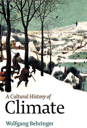 A Cultural History of Climate  (0745645283) cover image