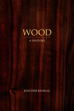 Wood: A History (0745646883) cover image