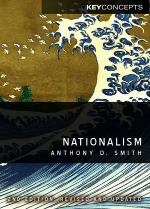 Nationalism: Theory, Ideology, History, 2nd Edition (0745651283) cover image