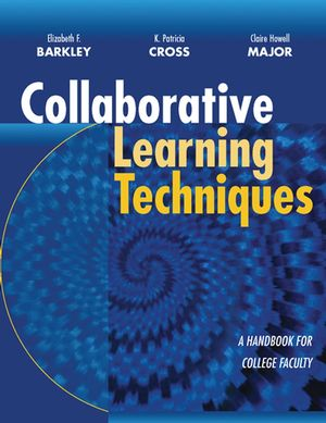 Collaborative Learning Techniques: A Handbook for College Faculty (0787955183) cover image