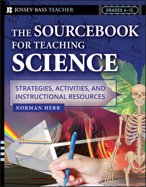 The Sourcebook for Teaching Science, Grades 6-12: Strategies, Activities, and Instructional Resources  (0787972983) cover image