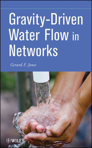 Gravity-Driven Water Flow in Networks: Theory and Design (1118002083) cover image