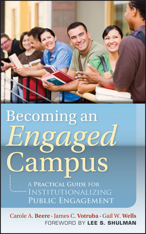 Becoming an Engaged Campus: A Practical Guide for Institutionalizing Public Engagement (1118009983) cover image
