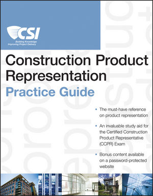 The CSI Construction Product Representation Practice Guide (1118027183) cover image