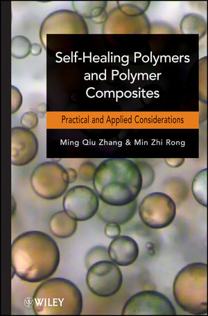 Self-Healing Polymers and Polymer Composites (1118082583) cover image