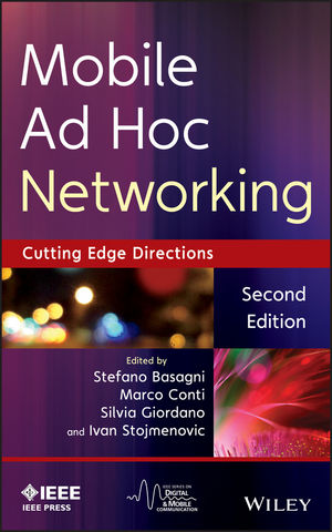 Mobile Ad Hoc Networking: The Cutting Edge Directions, 2nd Edition (1118087283) cover image