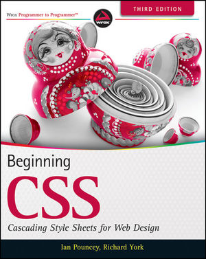 Beginning CSS: Cascading Style Sheets for Web Design, 3rd Edition (1118121783) cover image