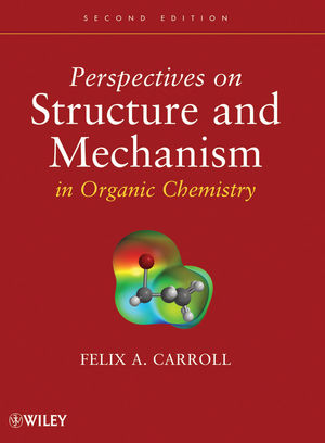 Perspectives on Structure and Mechanism in Organic Chemistry, 2nd Edition (1118210883) cover image