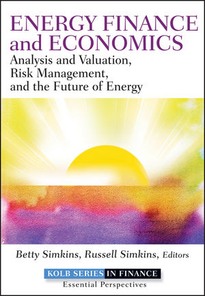 Energy Finance and Economics: Analysis and Valuation, Risk Management, and the Future of Energy (1118235983) cover image