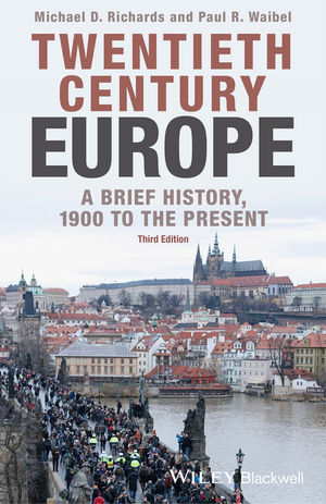 Twentieth-Century Europe: A Brief History, 1900 to the Present, 3rd Edition (1118651383) cover image
