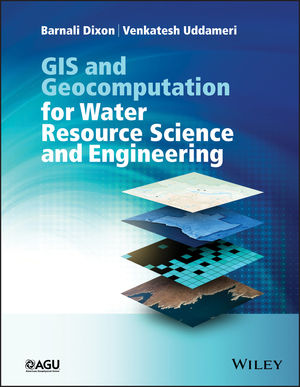 GIS and Geocomputation for Water Resource Science and Engineering (1118826183) cover image