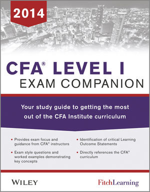CFA level I Exam Companion: The Fitch Learning / Wiley Study Guide to Getting the Most Out of the CFA Institute Curriculum