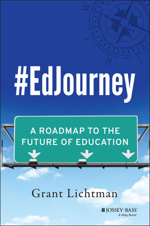 Book Cover Image for #EdJourney: A Roadmap to the Future of Education