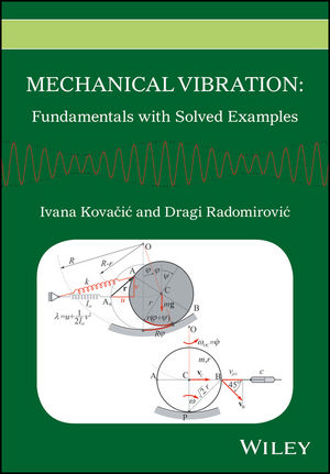 Mechanical Vibration: Fundamentals with Solved Examples (1118927583) cover image
