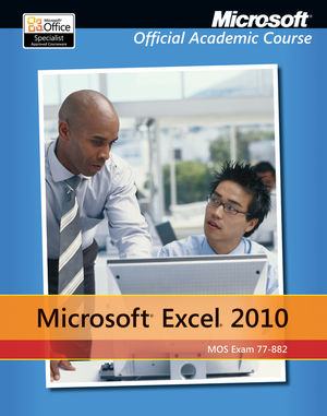Exam 77-882 Microsoft Excel  2010 with Microsoft Office 2010 Evaluation Software VitalSource ePUB