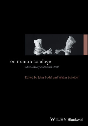 On Human Bondage: After Slavery and Social Death (1119162483) cover image