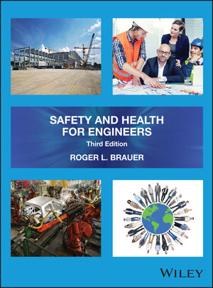 Safety and Health for Engineers, 3rd Edition (1119219183) cover image