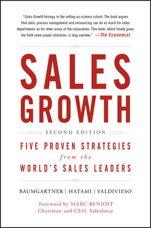 Sales Growth: Five Proven Strategies from the World's Sales Leaders, 2nd Edition