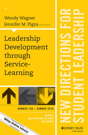 Leadership Development through Service-Learning: New Directions for Student Leadership, Number 150 (1119289483) cover image