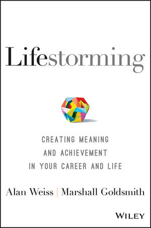 Lifestorming: Creating Meaning and Achievement in Your Career and Life (1119366283) cover image