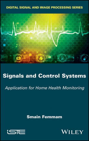 Signals and Control Systems: Application for Home Health Monitoring (1119384583) cover image