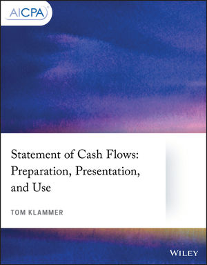 Statement of Cash Flows: Preparation, Presentation, and Use