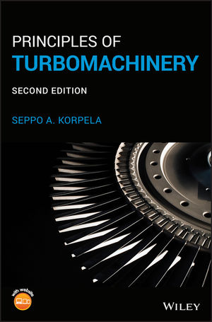Principles of Turbomachinery, 2nd Edition