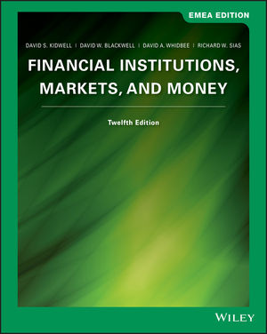Financial Institutions: Markets and Money, 12th Edition, EMEA Edition