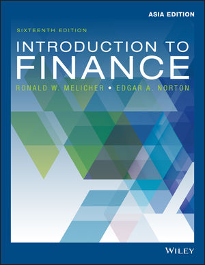 Introduction to Finance: Markets, Investments, and Financial Management, 16th Edition, Asia Edition