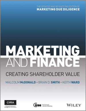 Marketing and Finance: Creating Shareholder Value, 2nd Edition (1119953383) cover image